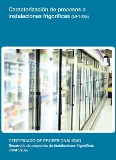 UF1026 - Caracterización de procesos e instalaciones frigoríficas
