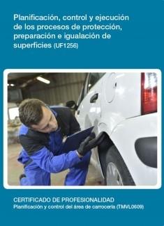 UF1256 - Planificación, control y ejecución de los procesos de protección, preparación e igualación de superficies