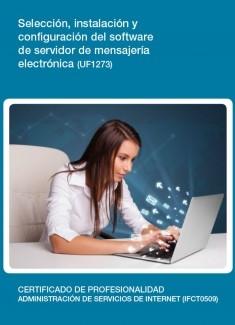 UF1273 - Selección, instalación y configuración del software de servidor de mensajería electrónica