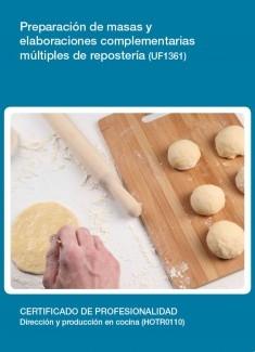 UF1361 - Preparación de masas y elaboraciones complementarias múltiples de repostería