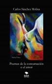 Poemas de la consumación o el amor