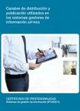 UF1644 - Canales de distribución y publicación utilizados en los sistemas gestores de información