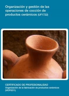 UF1722 - Organización y gestión de las operaciones de cocción de productos cerámicos