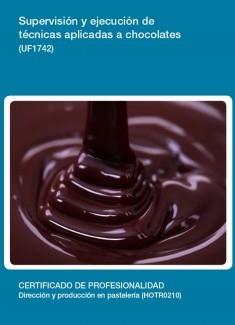 UF1742 - Supervisión y ejecución de técnicas aplicadas a chocolates