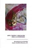 ARTE Y TEATRO EN EDUCACIÓN PARA LA DIVERSIDAD: RECOPILACIÓN DE ESTUDIOS