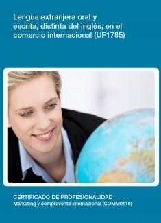 UF1785 - Lengua extranjera oral y escrita, distinta del inglés, en el comercio internacional