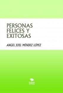 PERSONAS FELICES Y EXITOSAS