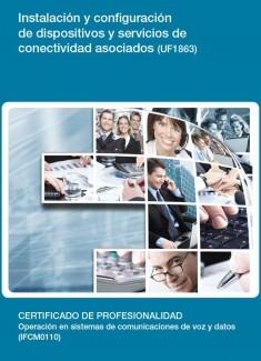 UF1863 - Instalación y configuración de dispositivos y servicios de conectividad asociados