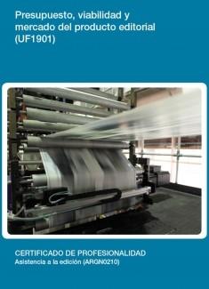 UF1901 - Presupuesto, viabilidad y mercado del producto editorial