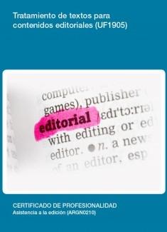 UF1905 - Tratamiento de textos para contenidos editoriales