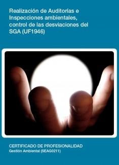 UF1946 - Realización de Auditorías e Inspecciones ambientales, control de las desviaciones del SGA