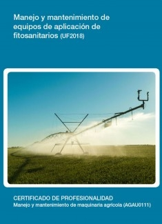 UF2018 - Manejo y mantenimiento de equipos de aplicación de fitosanitarios