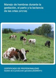 UF2166 - Manejo de hembras durante la gestación, el parto y la lactancia de las crías