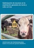 UF2169 - Optimización de recursos en la explotación ganadera de recría y cebo.