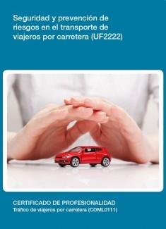 UF2222 - Seguridad y prevención de riesgos en el transporte de viajeros por carretera