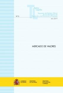 """TEXTO LEGAL Nº 3/2019 """"MERCADO DE VALORES"""" (Actualización febrero 2019)"""