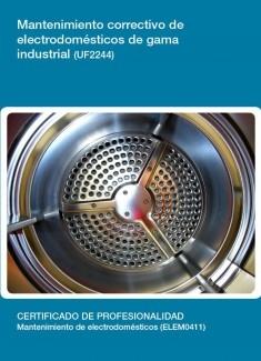 UF2244 - Mantenimiento correctivo de electrodomésticos de gama industrial