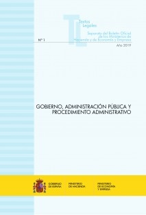 """TEXTO LEGAL Nº 1/2019 """"GOBIERNO, ADMINISTRACIÓN PÚBLICA Y PROCEDIMIENTO ADMINISTRATIVO"""" (Actualización febrero 2019)"""