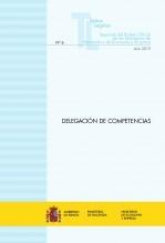 """Libro TEXTO LEGAL Nº 6/2019 """"DELEGACIÓN DE COMPETENCIAS"""", autor Libros del Ministerio de Hacienda"""