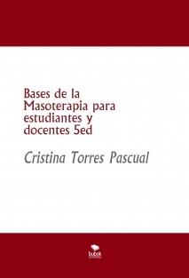 Bases de la Masoterapia para estudiantes y docentes 5ed
