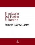 El Misterio Del Pueblo El Rosario