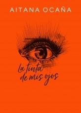 La tinta de mis ojos