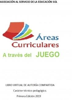 """""""AREAS CURRICULARES A TRAVÉS DEL JUEGO"""""""