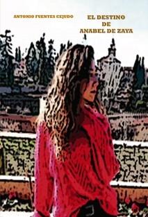 El destino de Anabel Zaya