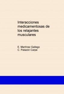 Interacciones medicamentosas de los relajantes musculares