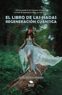 EL LIBRO DE LAS HADAS: REGENERACIÓN CUÁNTICA