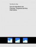 Guía de laboratorio de Ciencias, Programa de Años Intermedios