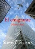 El emigrante. Nueva vida