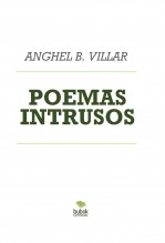 Libro POEMAS INTRUSOS, autor UlhoaR