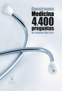 Oposiciones Medicina. 4400 preguntas de examen tipo test