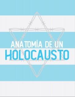 Anatomía de un Holocausto. Reflexiones desde la psicología social.