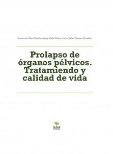 """""""Prolapso de órganos pélvicos: Tratamiento y calidad de vida"""""""