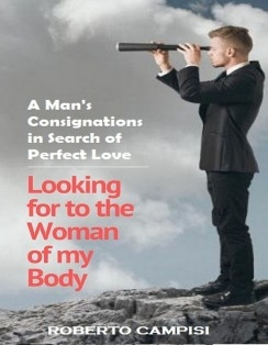 Looking for to the Woman of my Body