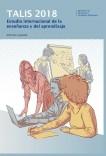 TALIS 2018. Estudio internacional de la enseñanza y el aprendizaje. Informe español