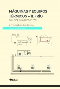 Máquinas y Equipos Térmicos-II. Frío (Versión en blanco y negro)