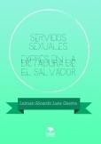 Servicios Sexuales exprés en la dictadura de El Salvador