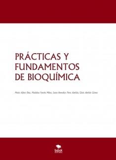 PRÁCTICAS Y FUNDAMENTOS DE BIOQUÍMICA