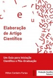 Elaboração de Artigo Científico - Um Guia para Iniciação Científica e Pós-Graduação