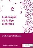 Elaboração de Artigo Científico - Um Guia para Graduação