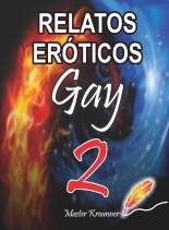 Libro RELATOS EROTICOS GAY, autor IRAK KYEV GALVAN CRUZ