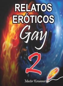 RELATOS EROTICOS GAY