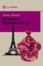 Libro Mi postre favorito eres tú. (Edición en letra grande), autor Ediciones LetraGRANDE