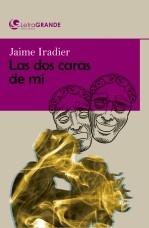 Libro Las dos caras de mi. (Edición en letra grande), autor Ediciones LetraGRANDE