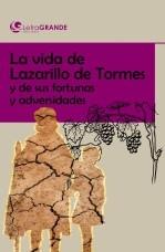 Libro El lazarillo de Tormes. (Ediciones letra grande), autor Ediciones LetraGRANDE