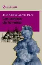 Libro Las cenizas de la reina. (Edición en letra grande), autor Ediciones LetraGRANDE