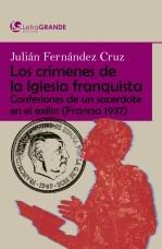 Libro Los crímenes de la Iglesia franquista. (Edición en letra grande), autor Ediciones LetraGRANDE